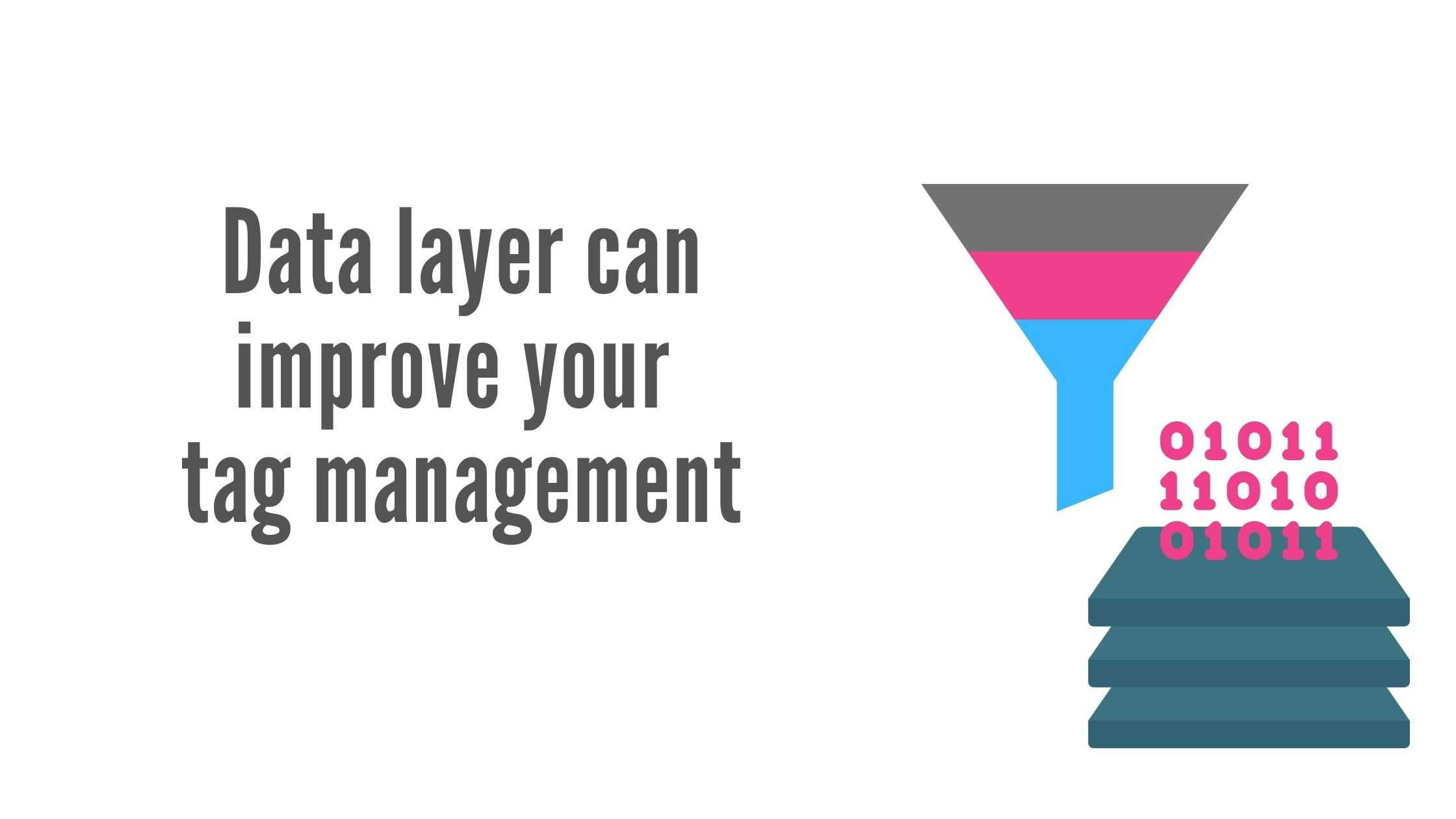 Implement tags in minutes on your server-side tag manager with a Data layer